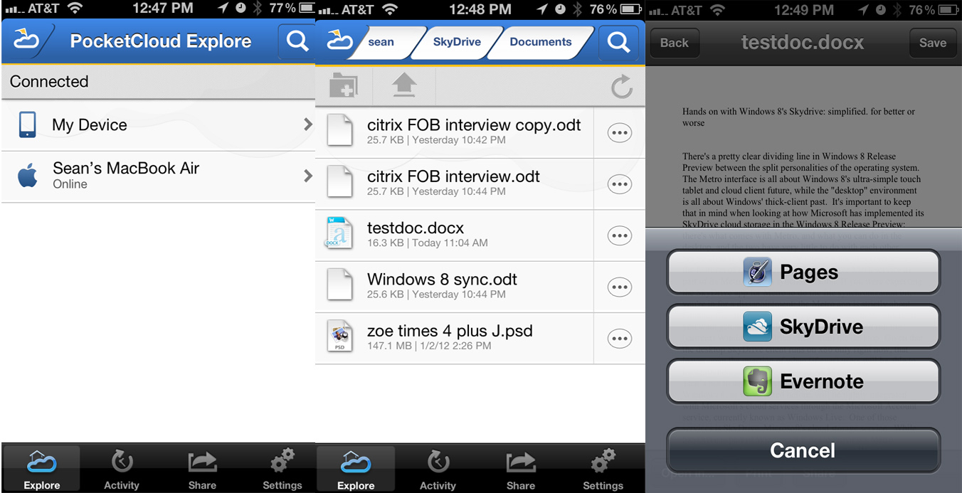 The Pocket Cloud Explore app, shown here on the iPhone, gives you access back to files on your PC. You configure the companion app for the folders you want accessible, and can retrieve and launch them within iOS directly from your phone. Here, ironically, I'm grabbing a Word doc from my Mac's local SkyDrive folder and launching it in Pages on my iPhone (which will in turn save it to iCloud).