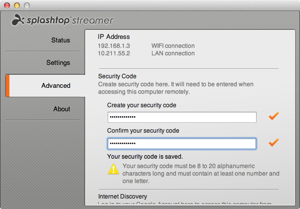 Set a strong PIN for your Splashtop client to prevent other users from accessing your computer.