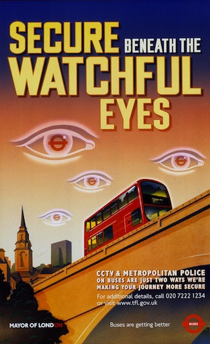 The UK knows that giant, unblinking eyes give people a sense of calm and security.