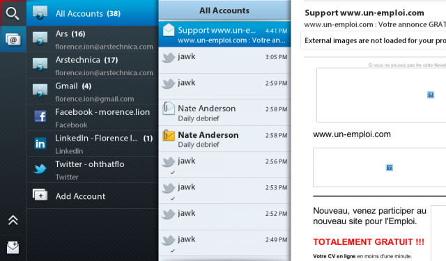 PlayBook's ultimate unified inbox brings together work and personal e-mail, as well as social networking accounts.