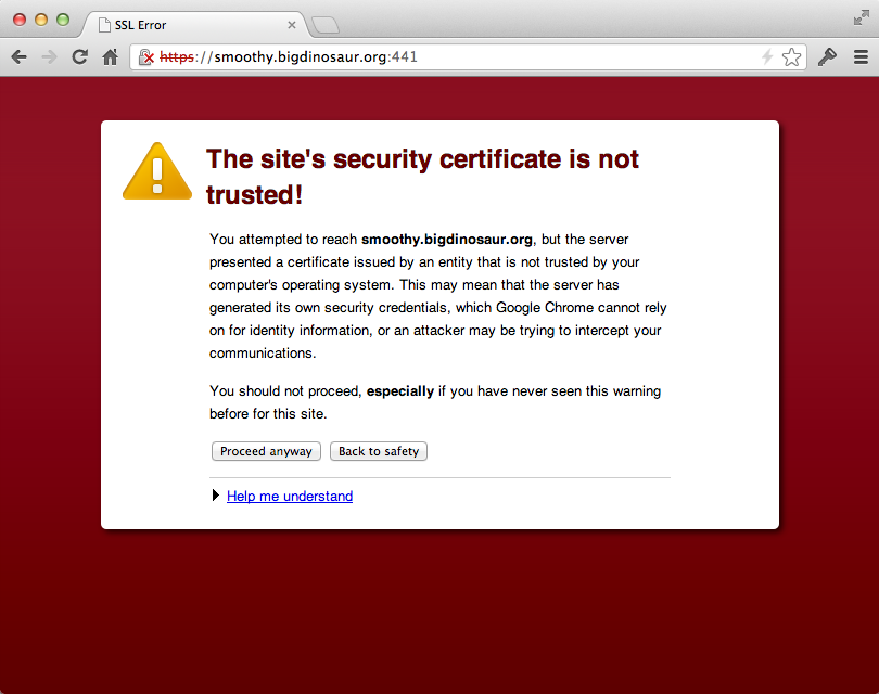Self-signed or otherwise invalid certificates produce errors.