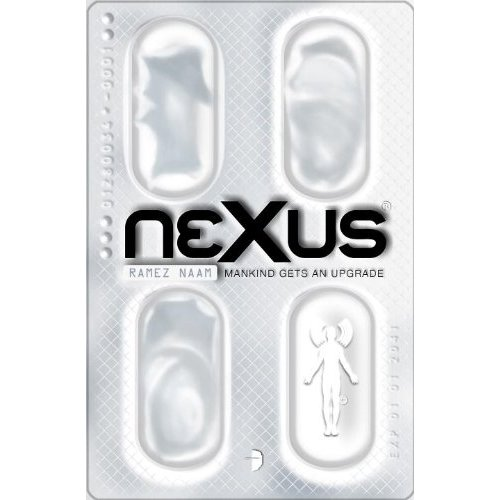 <em>Nexus</em> by Ramez Naam.