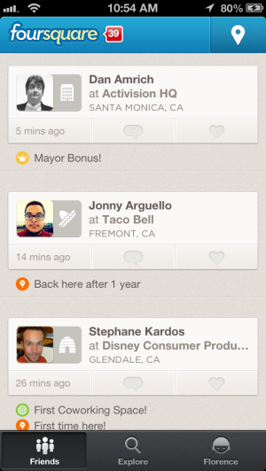 Check out where your friends have been on Foursquare.