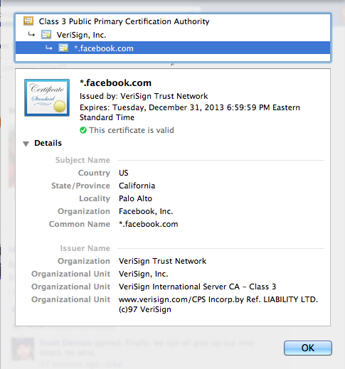 Most Web browsers can tell you everything you need to know about a given site's digital certificate.
