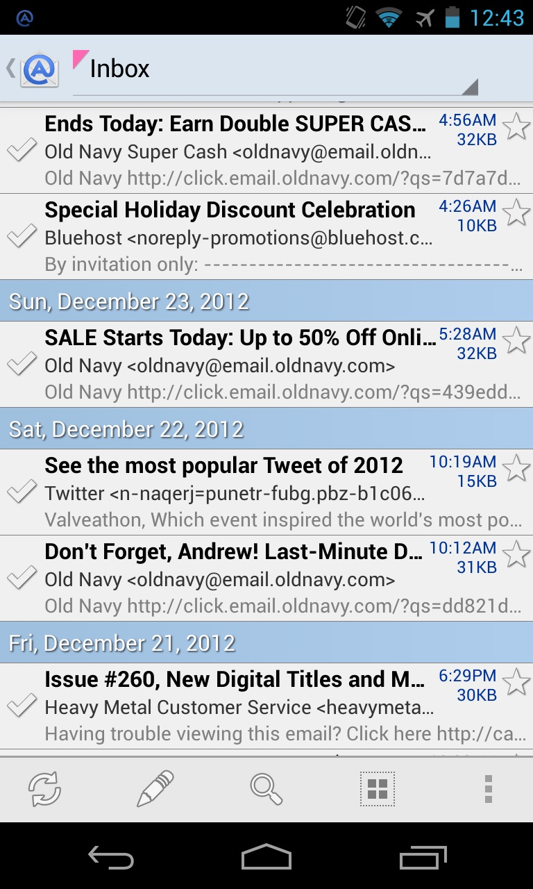 AquaMail uses a nice, readable interface, but more importantly it gives you a host of options that the stock Email app doesn't.