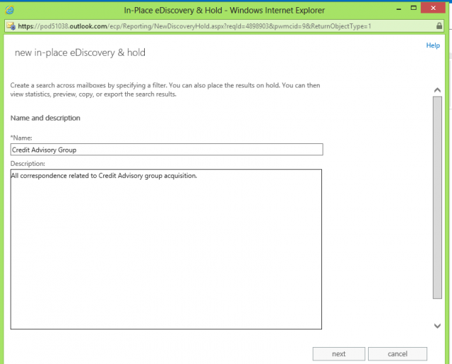 Any administrator given e-discovery rights can create a new in-place e-Discovery query, starting with its description.