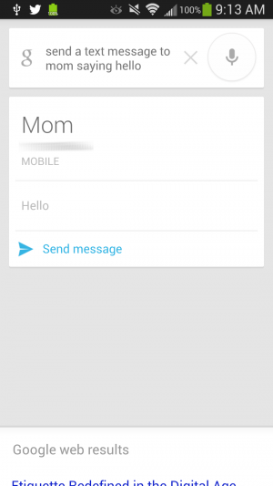 You can compose a text message in Google Now in one fell swoop...