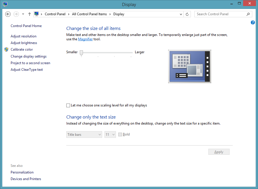 Windows 8.1 includes a new, more user-friendly slider for adjusting scaling settings.