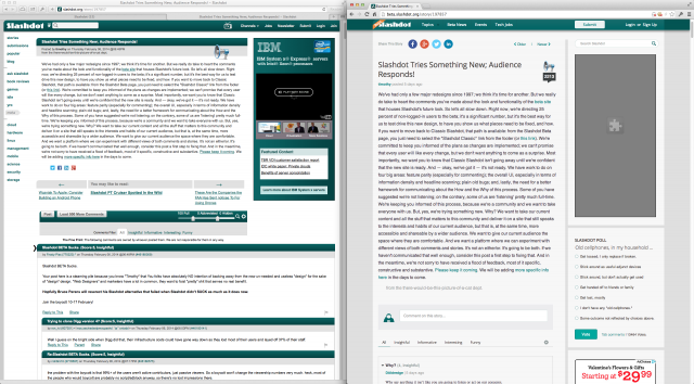 Classic Slashdot on the left, Beta Slashdot on the right. Many users are angry about the larger typeface, fewer comment filters, and far lower information density.