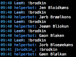 The BrodkinBot, hard at work.