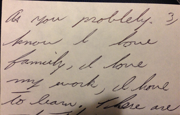 A note from my dad that I kept—you know it's authentic by his ability to make you feel loved, and by the typo.