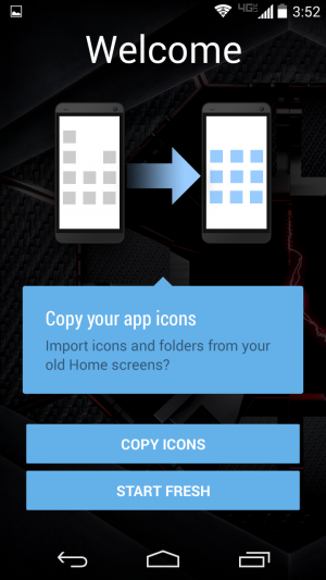 Import your old home screen layout or start fresh if you'd like.