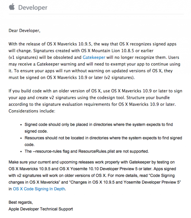 The original e-mail message to developers, dated August 4. The release build of 10.9.5 doesn't actually appear to come with additional code signing requirements.