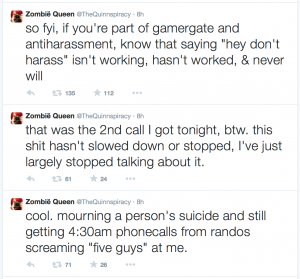 Zoe Quinn reports that she has received continuous harassment since mid-August.