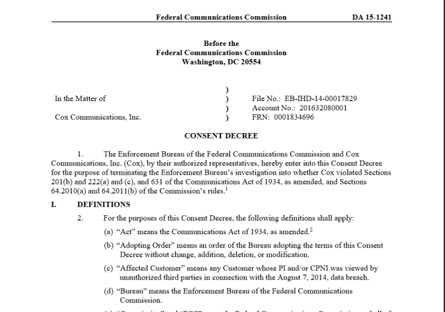 "The FCC's consent decree with Cox Communications, fining the company for having a low threshold for phishing. The full order is <a href=""http://transition.fcc.gov/Daily_Releases/Daily_Business/2015/db1105/DA-15-1241A1.pdf"">here</a>."
