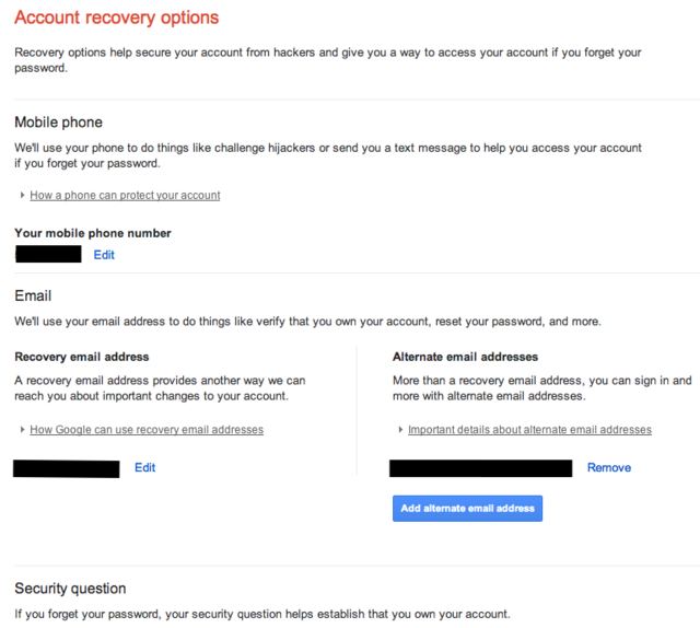 The recovery options for a Google account. Look here for email addresses or phone numbers you don't recognize.