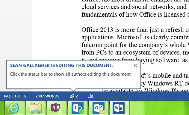 When someone else has a shared document open, Office alerts you. In Word, you can keep on editing; in Excel, it shows you the document in read-only.