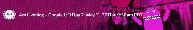 Liveblog: Google I/O Day 2