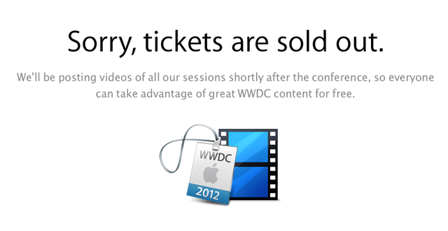 Many developers woke up to this message on Wednesday morning, discovering to their horror that WWDC tickets sold out in record time before they even knew the tickets were on sale.