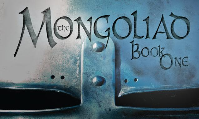 Cover to The Mongoliad Book One. Enlarge to see entire cover.