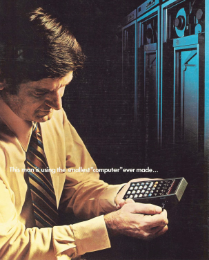 A 1974 ad for the HP-65 programmable pocket calculator; note the mainframe in the background.