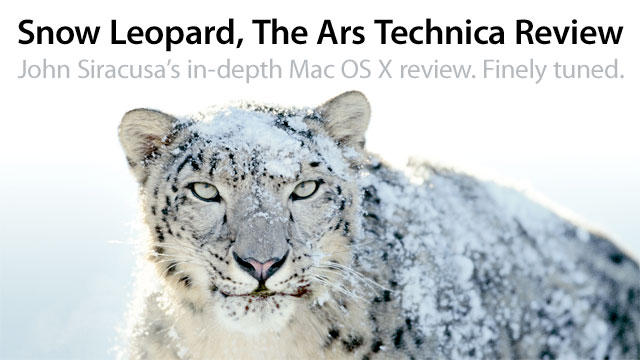 Mac OS X 10.6 Snow Leopard: the Ars Technica review