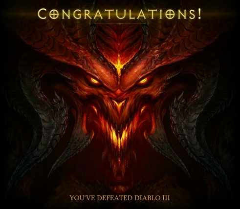 If you've seen this screen after defeating Inferno difficulty, you've <i>probably</i> already gotten your money's worth from <i>Diablo III</i>