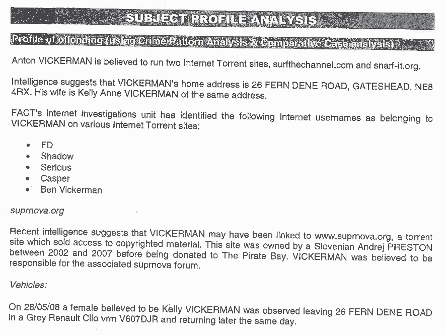 In 2008, FACT compiled a lengthy dossier on Anton and Kelly Vickerman.