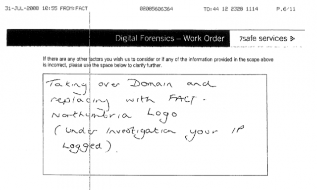 Work order requesting forensic investigator to take down STC site and replace it with a FACT logo.