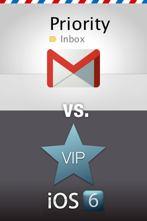 Gmail's Priority Inbox v. Apple's VIP: fight!