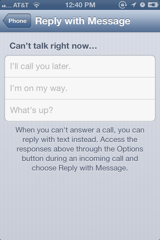 You can edit the default options when you send a text to your caller from the lock screen.
