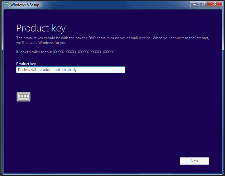 You must enter a valid product key before Setup will continue—the edition of Windows that installs (Windows 8 or Windows 8 Pro) will be determined by this key. Windows 7 would allow installation without a product key.