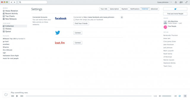 Rdio allows a couple more options for social integration but doesn't require them.