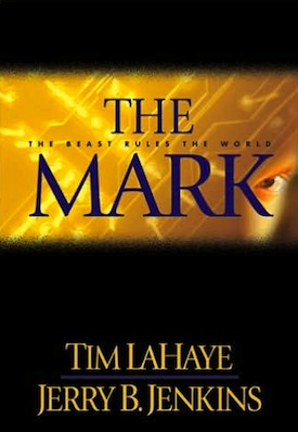 """The Mark,"" one of the original Left Behind novels. Subtitle: ""The Beast Rules the World."""
