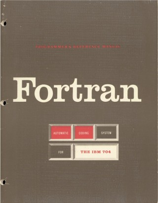 <em>The Fortran Automatic Coding System for the IBM 704</em>, the first Programmer's Reference Manual for Fortran.