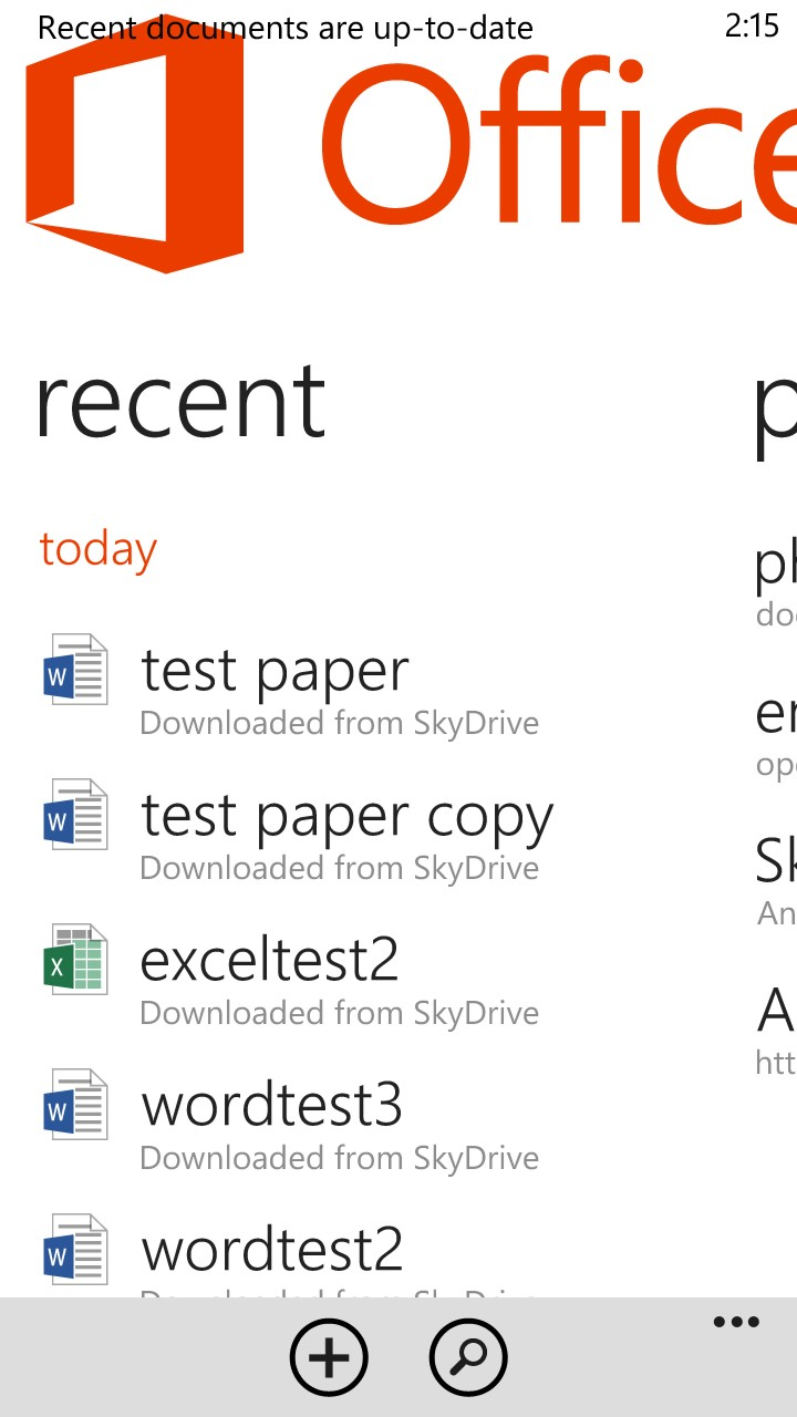 Windows Phone 8 has fairly robust Office capabilities built-in at no extra cost.