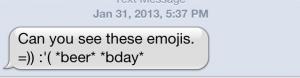 ...but they sadly render as gibberish on other emoji-enabled platforms.