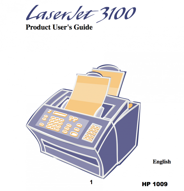 "The LaserJet3100 user manual. Exhibit #1009 in HP's case against infamous ""scanner troll"" patents."