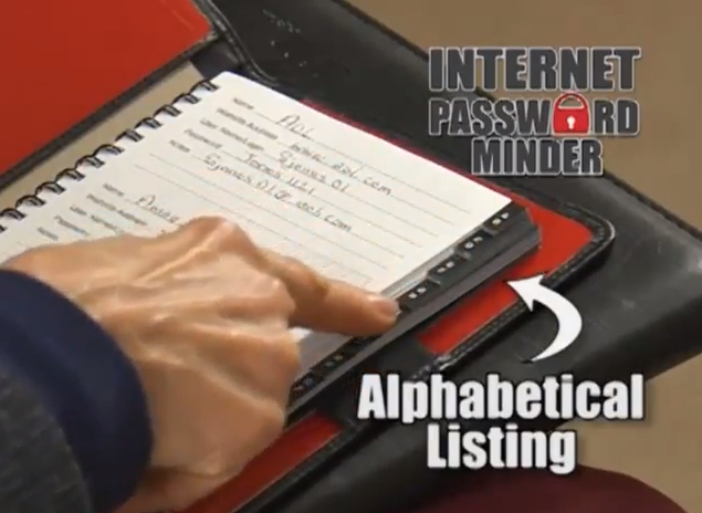 List your passwords alphabetically, so it's easy for you and others to find them!