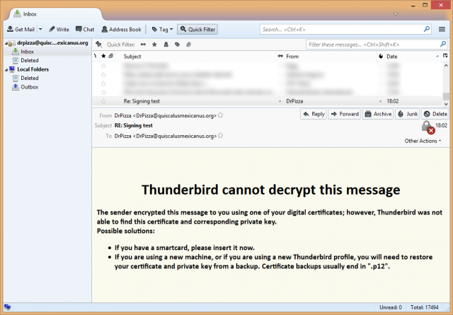 If you don't have the right decryption key, encrypted mail is unreadable. Which is the point, really.