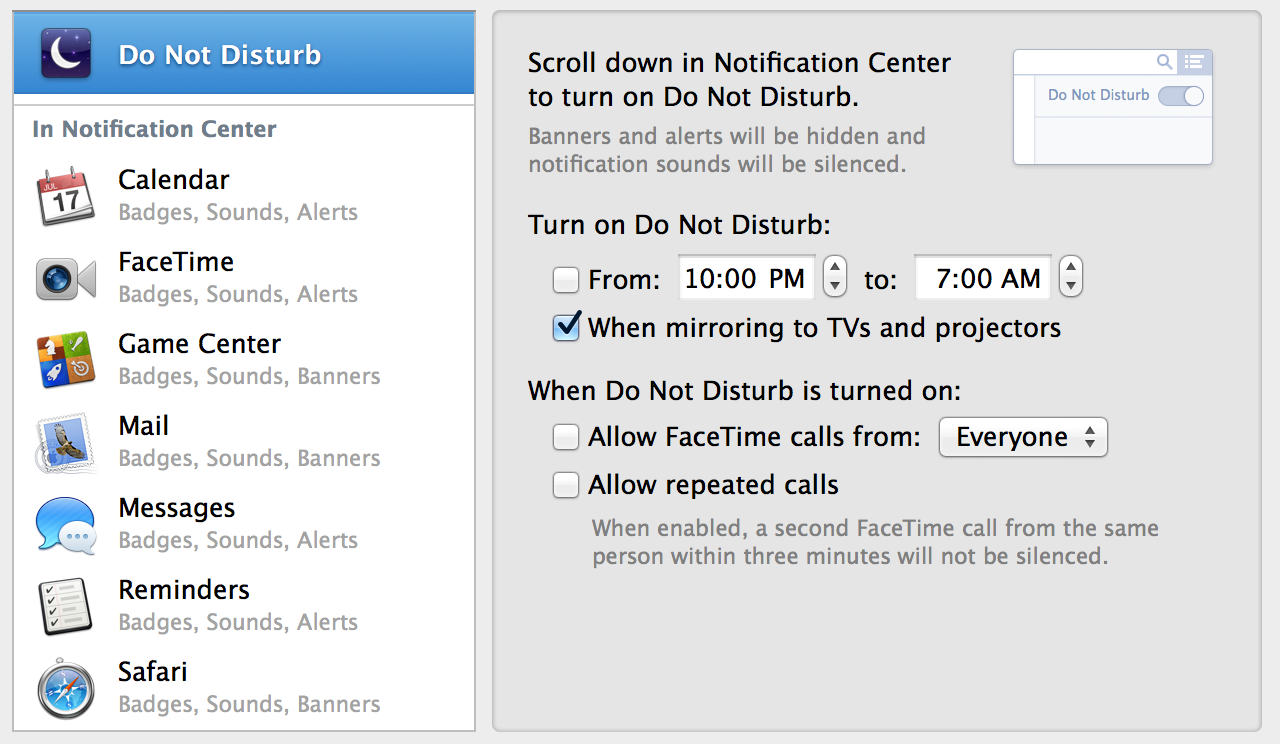 Notification Center's Do Not Disturb feature now has a full set of preferences.