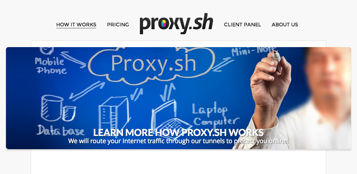 """The Proxy.sh site and its fundamental promise: """"We will route your Internet traffic through our tunnels to protect you online."""""""