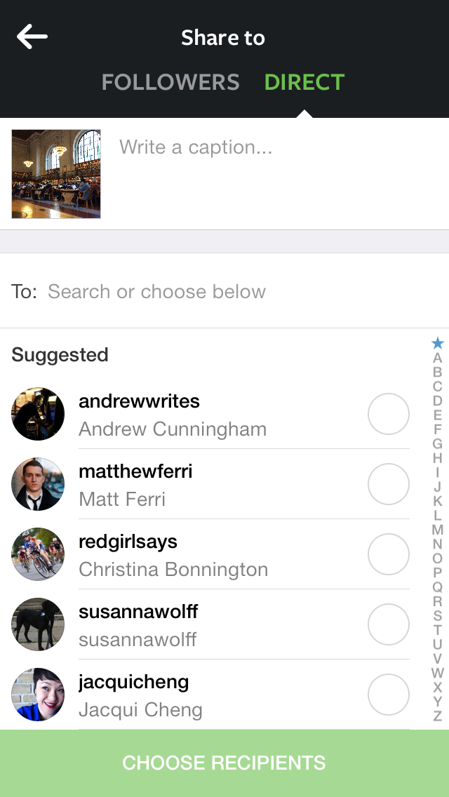 The Instagram Direct interface, which allows you to share photos directly to a subset of those you follow, rather than to all your followers.