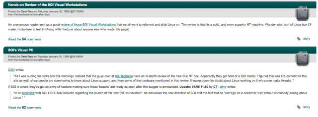 The first two Ars stories ever to appear on Slashdot, back in January 1999. Perhaps fittingly, it's actually the same link—the second story is a dupe of the first.