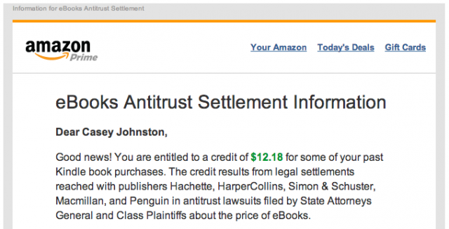 The beginning of Amazon's e-mail to customers notifying them of credits from the publishers who settled their pricing conspiracy cases with the Department of Justice.