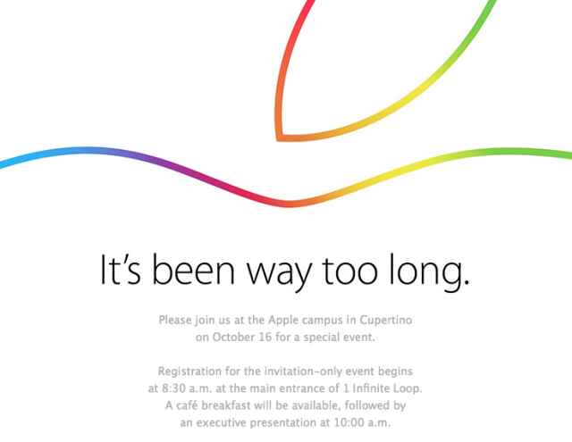 "Apple makes October 16 event official: ""It's been way too long"""