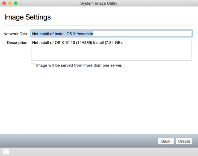 Creating a network-bootable image of the Yosemite installer.
