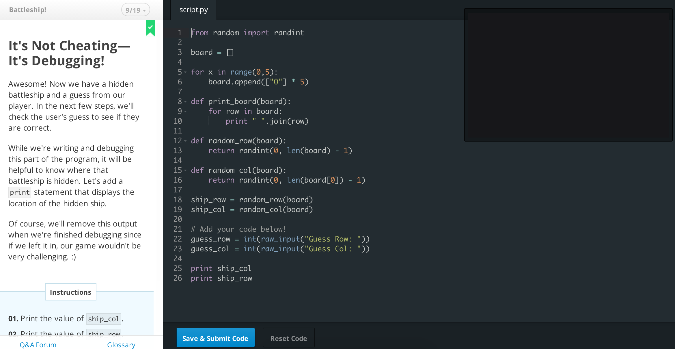 A lesson in Codeacademy that's a bit less dry than coin-flipping simulators: making a <em>Battleship</em> game in Python.