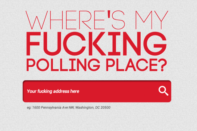 You want to know where you can go? To f***ing vote, that's where.