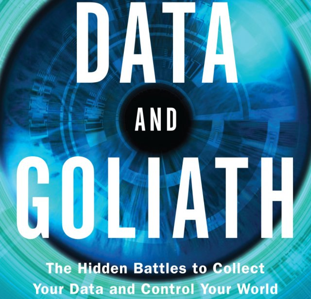 surveillance based manipulation how facebook or google could tilt  from data and goliath the hidden battles to collect your data and control your world